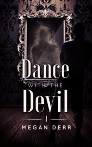 DwtD 1 - Dance with the Devil